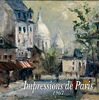 Impressions de Paris 1967 - Wolfgang Lauth Ensemble